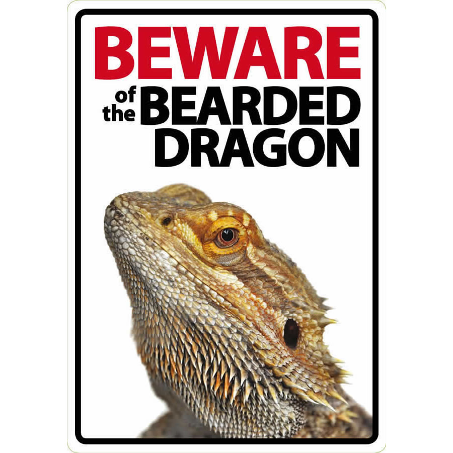 'Beware of the Bearded Dragon' Sign