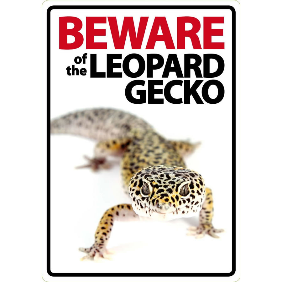 'Beware of the Leopard Gecko' Sign